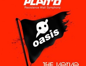 Knife Party Vs Oasis Vs The Verve: Resistance Symphony Wall (Plan – Bootleg)
